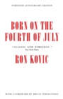 Born on the Fourth of July : 40th Anniversary Edition - eBook