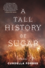 A Tall History of Sugar - eBook