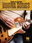 Graded Guitar Songs : 9 Rock Classics Carefully Arranged for Beginning-Level Guitarists - Book