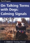 ON TALKING TERMS WITH DOGS : CALMING SIGNALS  2ND EDITION - eBook