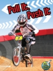 Pull It, Push It - eBook