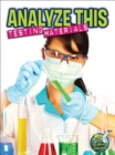 Analyze This : Testing Ingredients - eBook