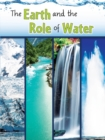 The Earth and The Role of Water - eBook
