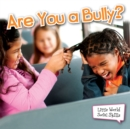 Are You A Bully? - eBook