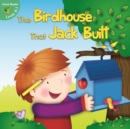 The Birdhouse That Jack Built - eBook