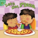 Let's Get Pizza - eBook