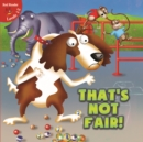 That's Not Fair! - eBook