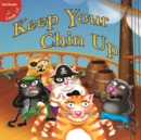 Keep Your Chin Up - eBook