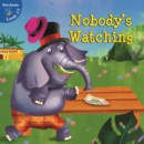 Nobody's Watching - eBook
