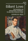 "Silent Love : The Annotation and Interpretation of Nabokov's ""The Real Life of Sebastian Knight"" - eBook"