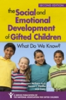 The Social and Emotional Development of Gifted Children : What Do We Know? - eBook