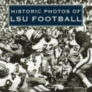 Historic Photos of LSU Football - eBook
