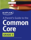 Parent's Guide to the Common Core: 3rd Grade - eBook