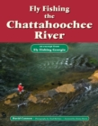 Fly Fishing the Chattahoochee River : An Excerpt from Fly Fishing Georgia - eBook
