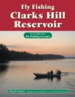 Fly Fishing Clarks Hill Reservoir : An Excerpt from Fly Fishing Georgia - eBook