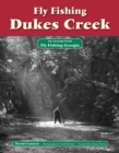 Fly Fishing Dukes Creek : An Excerpt from Fly Fishing Georgia - eBook