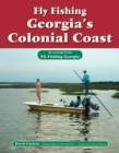 Fly Fishing Georgia's Colonial Coast : An Excerpt from Fly Fishing Georgia - eBook