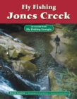 Fly Fishing Jones Creek : An Excerpt from Fly Fishing Georgia - eBook