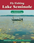 Fly Fishing Lake Seminole : An Excerpt from Fly Fishing Georgia - eBook