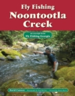 Fly Fishing Noontootla Creek : An Excerpt from Fly Fishing Georgia - eBook