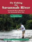 Fly Fishing the Savannah River : An Excerpt from Fly Fishing Georgia - eBook