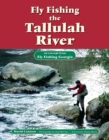 Fly Fishing the Tallulah River : An Excerpt from Fly Fishing Georgia - eBook