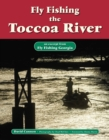 Fly Fishing the Toccoa River : An Excerpt from Fly Fishing Georgia - eBook