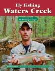 Fly Fishing Waters Creek : An Excerpt from Fly Fishing Georgia - eBook