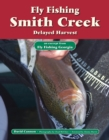 Fly Fishing Smith Creek, Delayed Harvest : An Excerpt from Fly Fishing Georgia - eBook
