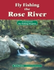 Fly Fishing the Rose River : An Excerpt from Fly Fishing Virginia - eBook