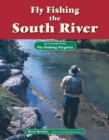 Fly Fishing the South River : An Excerpt from Fly Fishing Virginia - eBook