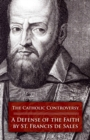 The Catholic Controversy : A Defense of the Faith - eBook