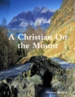 A Christian On the Mount - eBook