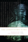 The Lankavatara Sutra : Translation and Commentary - eBook