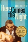 Here Comes the Night : The Dark Soul of Bert Berns and the Dirty Business of Rhythm and Blues - eBook