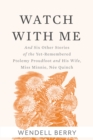 Watch With Me : and Six Other Stories of the Yet-Remembered Ptolemy Proudfoot and His Wife, Miss Minnie, Nee Quinch - eBook