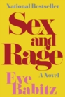 Sex and Rage : A Novel - eBook