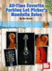 All-Time Favorite Parking Lot Picker's Mandolin Solos - eBook