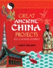 Great Ancient China Projects : You Can Build Yourself - eBook