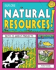 Explore Natural Resources! : With 25 Great Projects - eBook