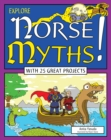Explore Norse Myths! : With 25 Great Projects - eBook