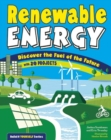 Renewable Energy : Discover the Fuel of the Future With 20 Projects - eBook