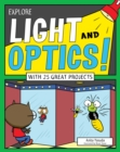 Explore Light and Optics! : With 25 Great Projects - eBook