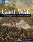 The Civil War : The Struggle that Divided America - eBook