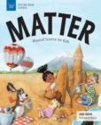 Matter : Physical Science for Kids - eBook