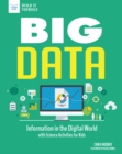 Big Data : Information in the Digital World with Science Activities for Kids - eBook