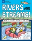 Rivers and Streams! : With 25 Science Projects for Kids - eBook