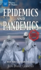 Epidemics and Pandemics : Real Tales of Deadly Diseases - eBook