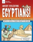 ANCIENT CIVILIZATIONS EGYPTIANS - Book