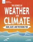 The Science of Weather and Climate : Rain, Sleet, and the Rising Tide - eBook
